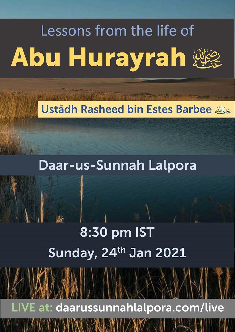 Lessons from the life of Abu Hurayrah رضي الله عنه
